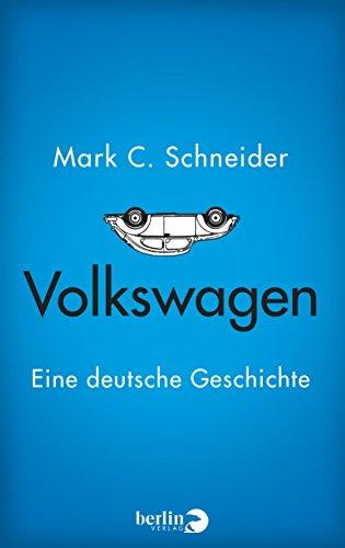 volkswagen-eine-deutsche-geschichte-german-edition