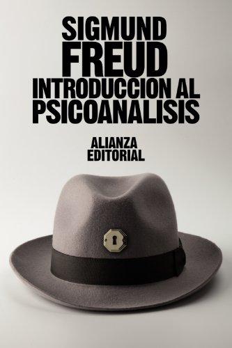 Introducción al psicoanálisis (El Libro De Bolsillo - Bibliotecas De Autor - Biblioteca Freud) por Sigmund Freud