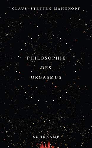 Philosophie des Orgasmus (suhrkamp taschenbuch)