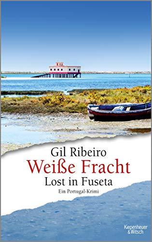 Buchseite und Rezensionen zu 'Weiße Fracht: Lost in Fuseta. ' von Gil Ribeiro