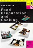 Food Preparation and Cooking, 2nd edition: Levels 1 & 2
