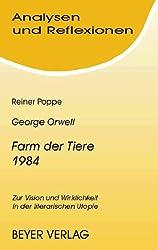 Analysen und Reflexionen, Bd.72, George Orwell 'Farm der Tiere', '1984'