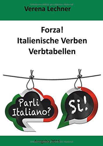 Preisvergleich Produktbild Forza! Italienische Verben: Verbtabellen