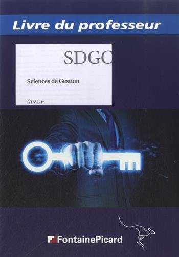 Sciences de gestion 1re STMG : Livre du professeur