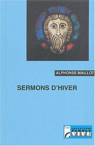 Sermons d'hiver par Alphonse Maillot