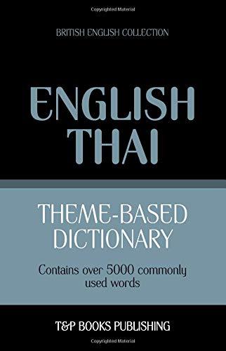 Theme-based dictionary British English-Thai - 5000 words