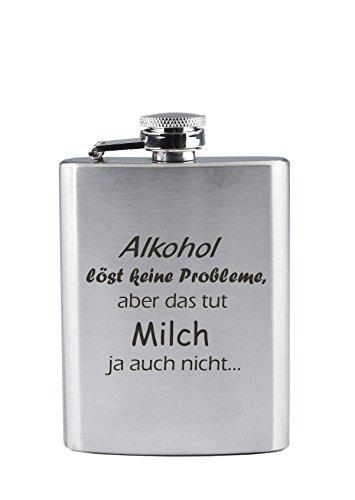 Edelstahl Flachmann mit Gravur - Alkohol löst keine Prpbleme, aber das tut Milch ja auch nicht... - Lustig - als Geschenk oder zu Weihnachten (190 ml)