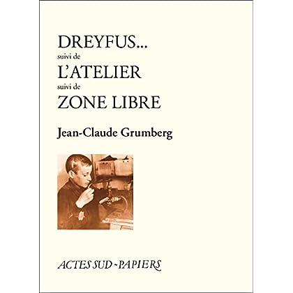 Dreyfus - L'atelier - Zone libre (nouvelle édition) (Babel t. 314)