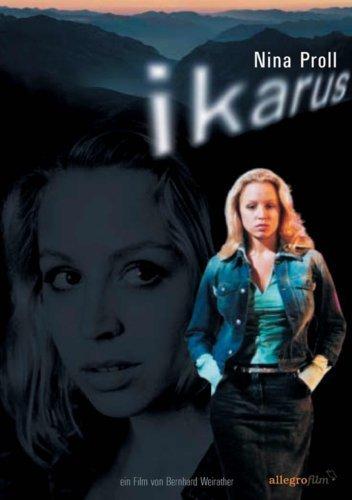 Icarus ( Ikarus ) [ NON-USA FORMAT, PAL, Reg.0 Import - Germany ] by Nina Proll