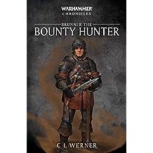 Brunner the Bounty Hunter
