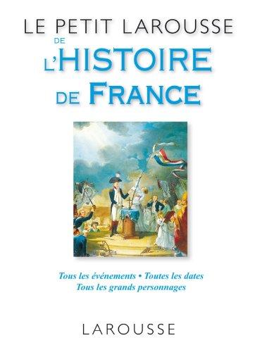 """<a href=""""/node/139093"""">Le petit Larousse de l'histoire de France</a>"""