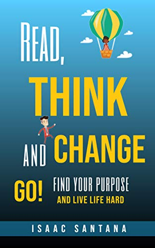 Read, Think And Change (English Edition)