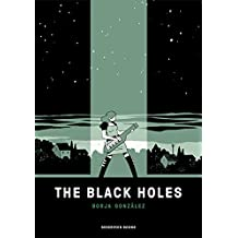The black holes (Spanish Edition)
