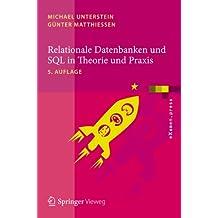 Relationale Datenbanken und SQL in Theorie und Praxis (eXamen.press)