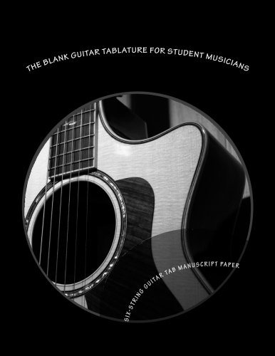 Kindle e-Books New Release The Blank Guitar Tablature for Student Musicians: Six-String Guitar Tab Manuscript Paper FB2