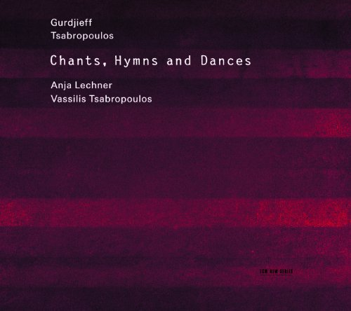 Gurdjieff, Tsabropoulos: Chants, Hymns And Dances