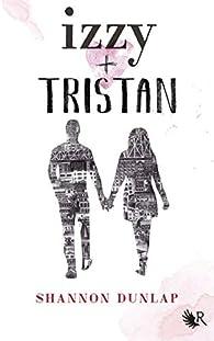 Izzy + Tristan par Shannon Dunlap