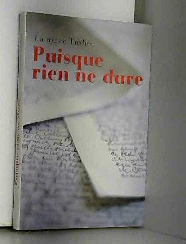Puisque Rien Ne Dure [Pdf/ePub] eBook