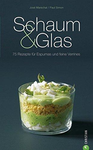 Schaum & Glas (Cook & Style)