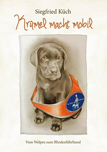 krumel-macht-mobil-vom-welpen-zum-blindenfuhrhund
