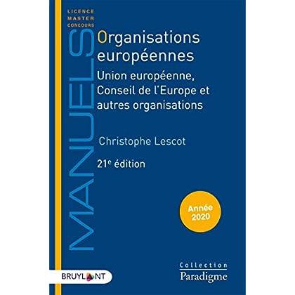 Organisations européennes: Union européenne, Conseil de l'Europe et autres organisations