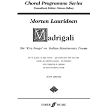 Madrigali: SATB Accompanied (Choral Programme Series) by Morten Lauridsen (2004-09-02)