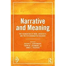 Narrative and Meaning (Psychoanalytic Inquiry Book)