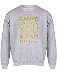 Kanye Needs You Brah, 2020 - Grey - Unisex Fit Sweater - Fun Slogan Jumper