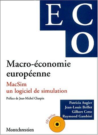 Macro-économie européenne. MacSim, un logiciel de simulation, avec CD-ROM