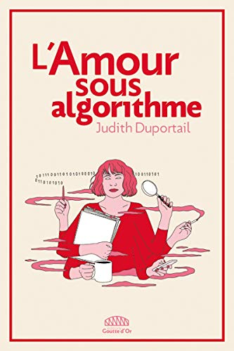 L'Amour sous algorithme par  (Broché - Mar 21, 2019)