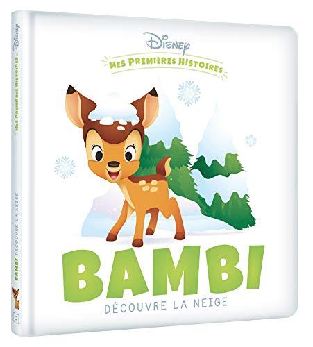 Disney - Mes Premieres Histoires - Bambi Découvre la Neige