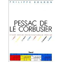 Pessac de Le Corbusier : Etude socio-architecturale, 1929-1985