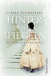 Hinter den Spiegeln: Das Wiener Vermächtnis