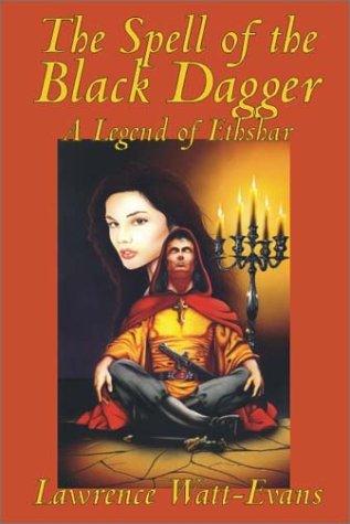 The Spell of the Black Dagger (Legends of Ethshar)