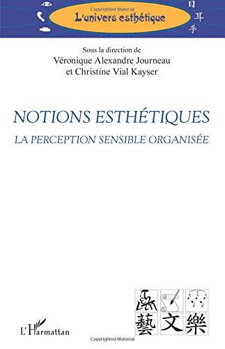 Notions esthétiques par Véronique Alexandre Journeau