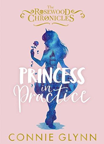 Princess in Practice por Connie Glynn