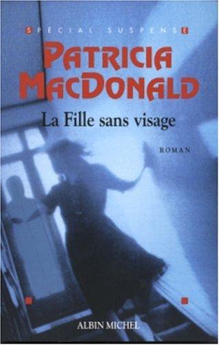 La Fille sans visage par Patricia MacDonald