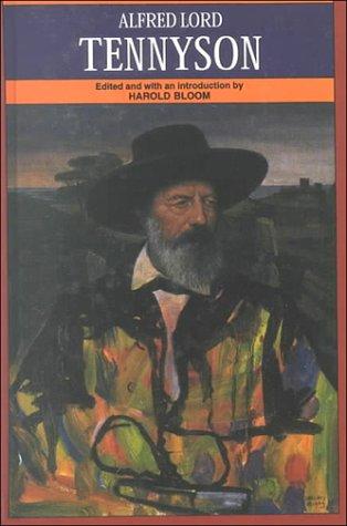 Alfred Lord Tennyson (Bloom's Modern Critical Views)