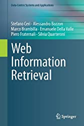 Web Information Retrieval (Data-Centric Systems and Applications)