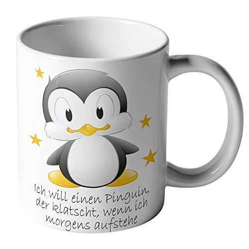 """Lustige Pinguin Kaffee-Tasse\""""Ich will einen Pinguin, der klatscht, wenn ich morgens aufstehe\"""" Morgenmuffel Büro Kaffee-Becher Mug Lieblingstasse"""
