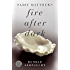Fire after Dark - Dunkle Sehnsucht (Fire after Dark Trilogie 1)