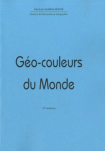 Géo-couleurs du monde par Michel Marguerite