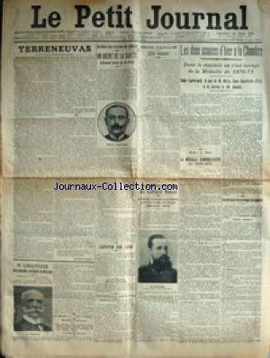 PETIT JOURNAL (LE) [No 17617] du 22/03/1911 - LES 2 SEANCES D'HIER A LA CHAMBRE - M. MAHY EN JUSTICE - TERRENEUVAS - UNE VICTIME DU DEVOIR - MOULIS ET BUCHE-MULLER - LE MALFAITEUR PIERRE-HENRI PERRAUD DUT DURAND - M. LIMANTOUR SERA PRESIDENT PROVISOIRE DU MEXIQUE - LA DEMISION DU CABINET RUSSE - KOKOVZOFF - M. STOLYPINE - NICOLAS II.