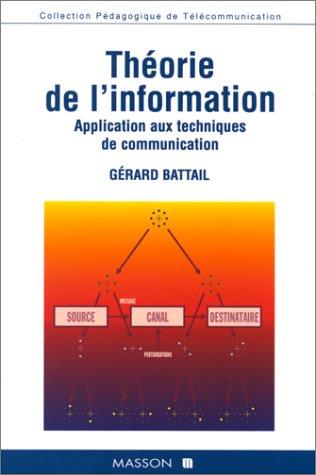 Théorie de l'information - Application aux techniques de communication par Gérard Battail