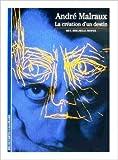 Malraux : La création d'un destin de Christian Biet,Jean-Paul Brighelli,Jean-Luc Rispail ( 4 décembre 1987 )