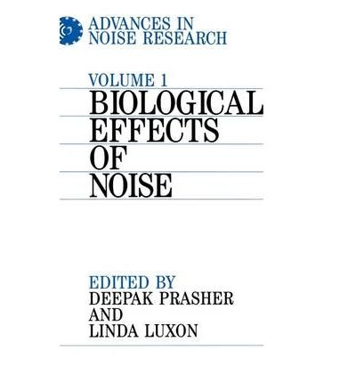 [ [ ADVANCES IN NOISE RESEARCH: BIOLOGICAL EFFECTS OF NOISE (ADVANCES IN NOISE RESEARCH #01) BY(PRASHER )](AUTHOR)[HARDCOVER] par Prasher