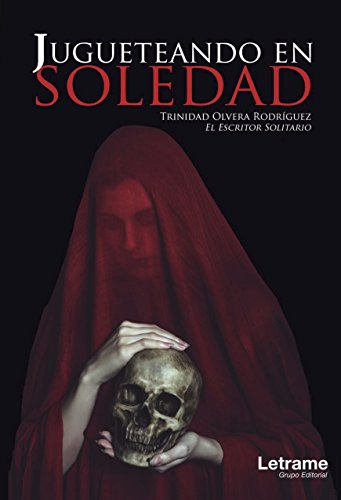 Jugueteando en Soledad par Trinidad Olvera Rodríguez