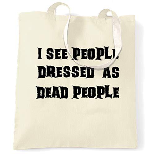 Tim And Ted Neuheit Halloween Tragetasche Ich sehe Menschen, gekleidet als Tote Natural One Size