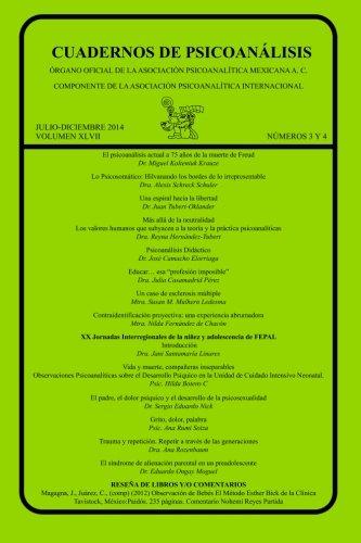 CUADERNOS DE PSICOANÁLISIS, Julio-Diciembre de 2014, VOLUMEN XLVII, números 3 y 4: Volume 47