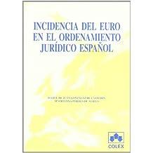 Incidencia del euro en el ord.jur.españo